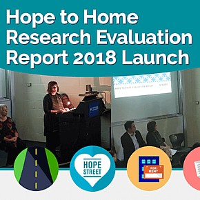 Hope to Home Research Evaluation Report 2018 Launch