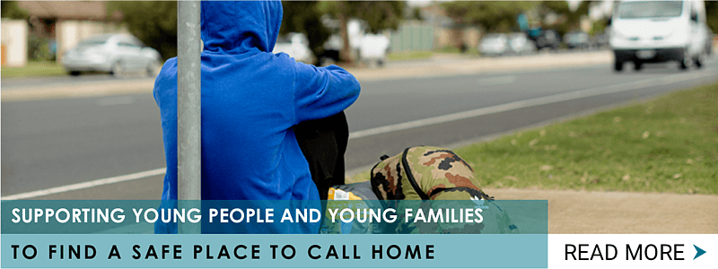 Supporting young people and young families to find a safe place to call home.